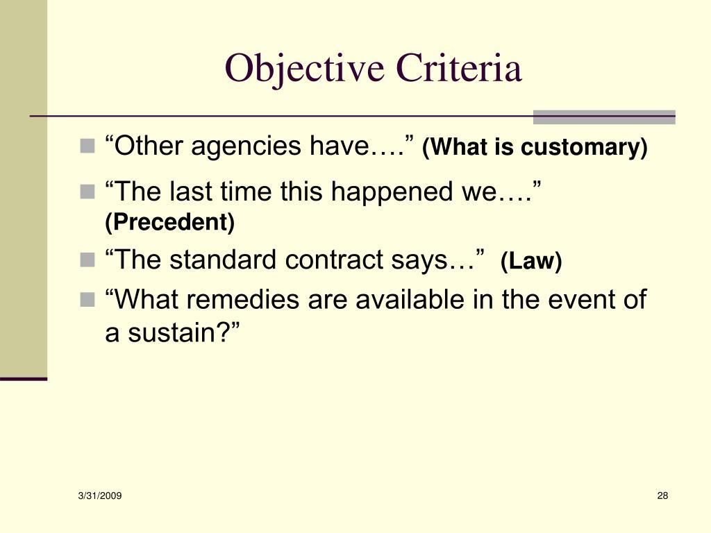 Objective Criteria