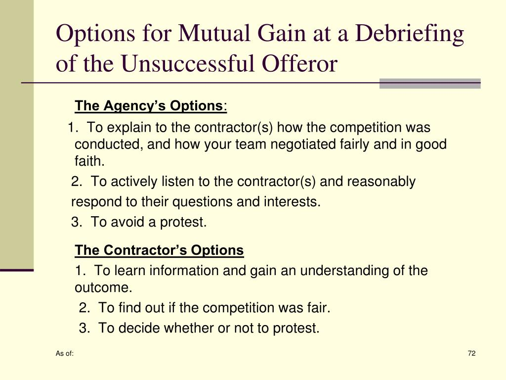 Options for Mutual Gain at a Debriefing of the Unsuccessful Offeror