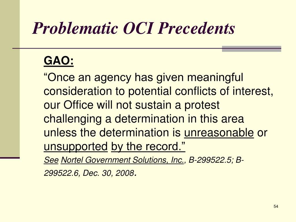 Problematic OCI Precedents