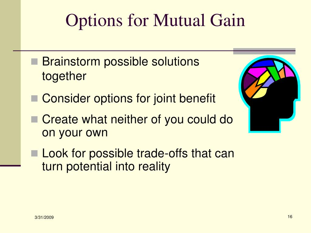 Options for Mutual Gain