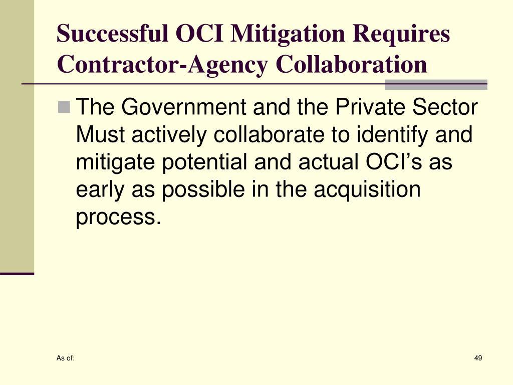 Successful OCI Mitigation Requires