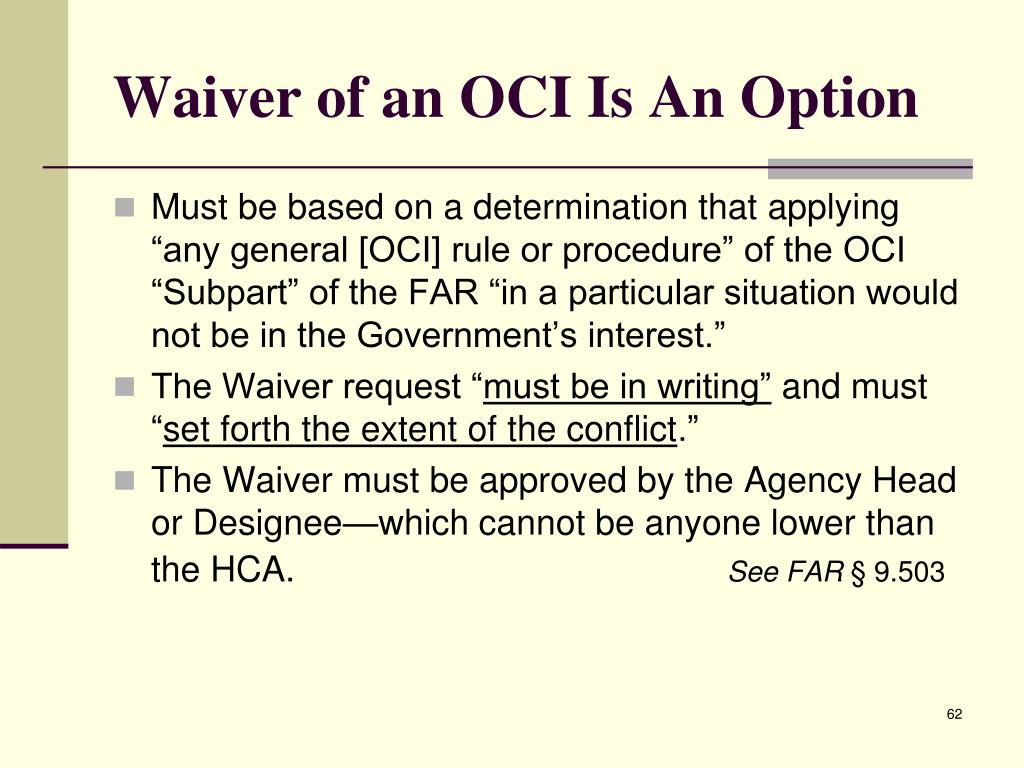 Waiver of an OCI Is An Option