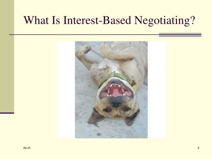 What is interest based negotiating