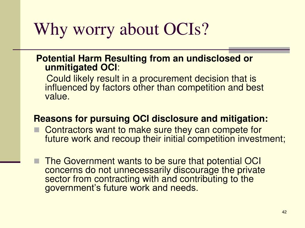 Why worry about OCIs?