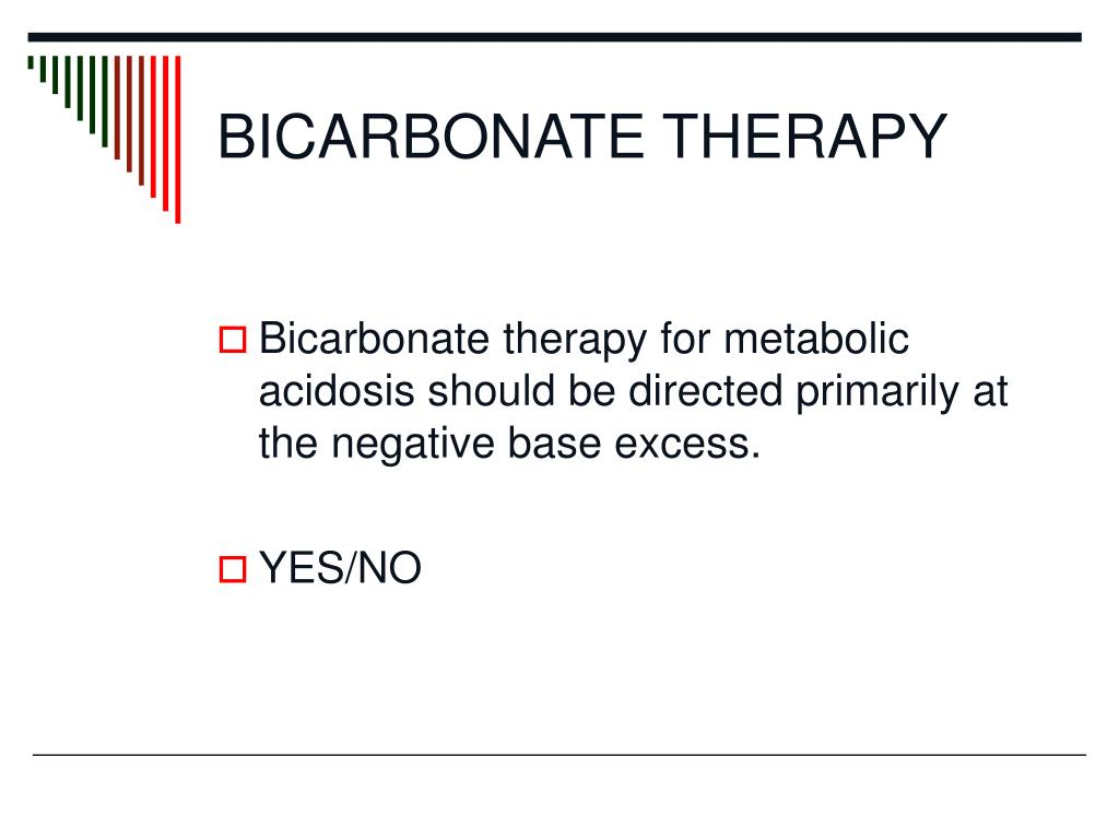 BICARBONATE THERAPY