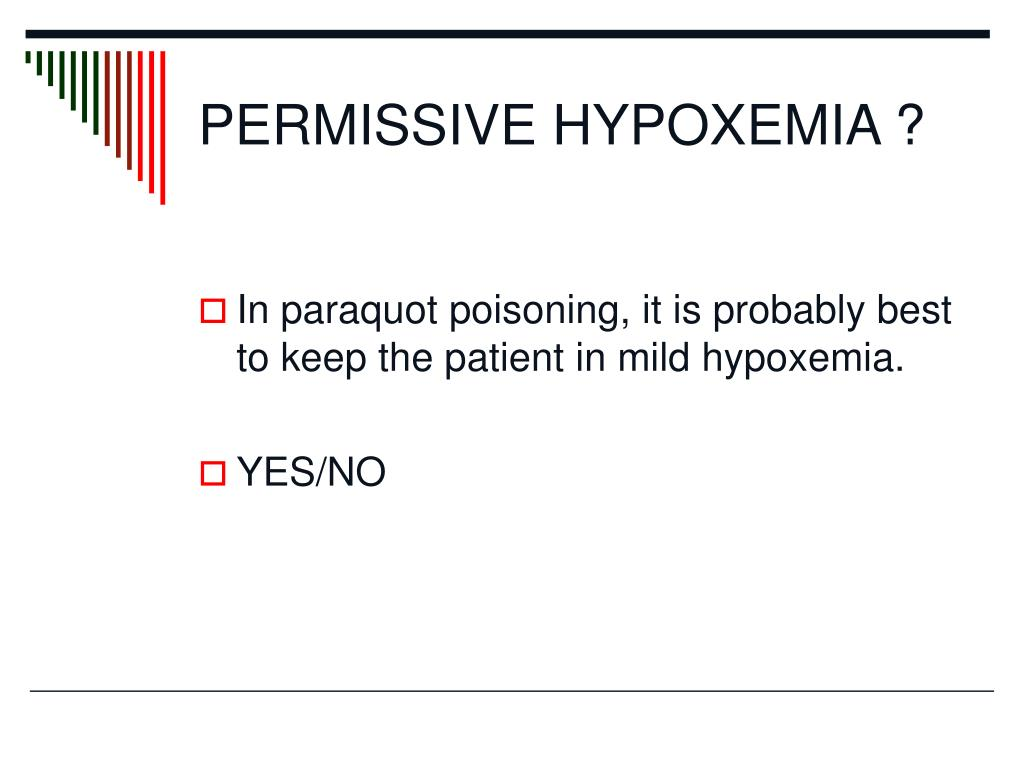 PERMISSIVE HYPOXEMIA ?