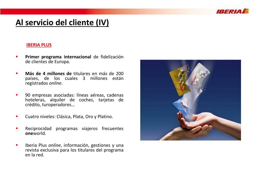 Al servicio del cliente (IV)