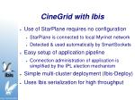 cinegrid with ibis