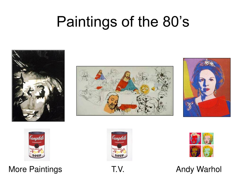 Paintings of the 80's