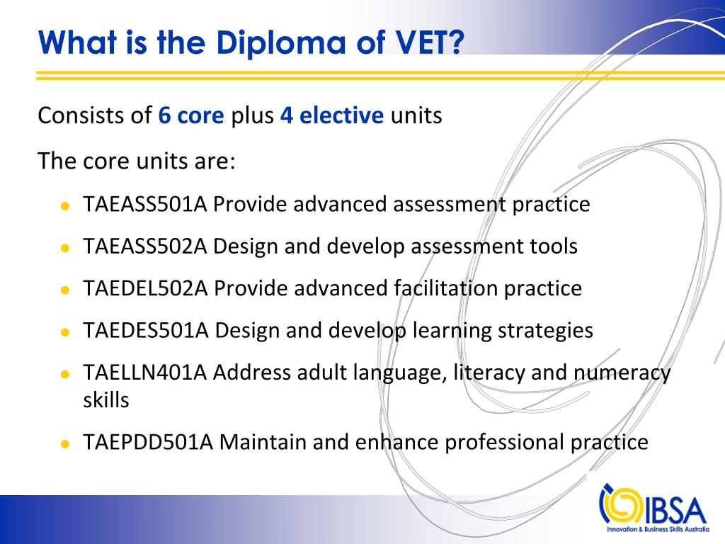 What is the Diploma of VET?