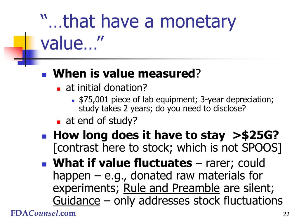 """""""…that have a monetary value…"""""""