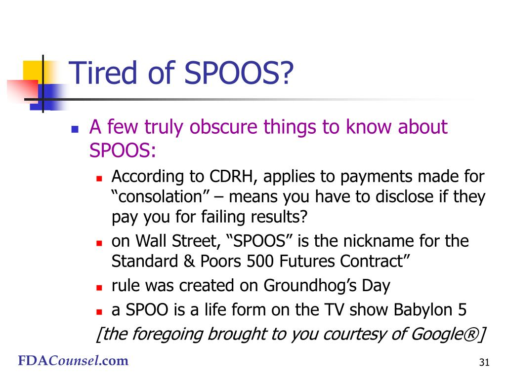 Tired of SPOOS?