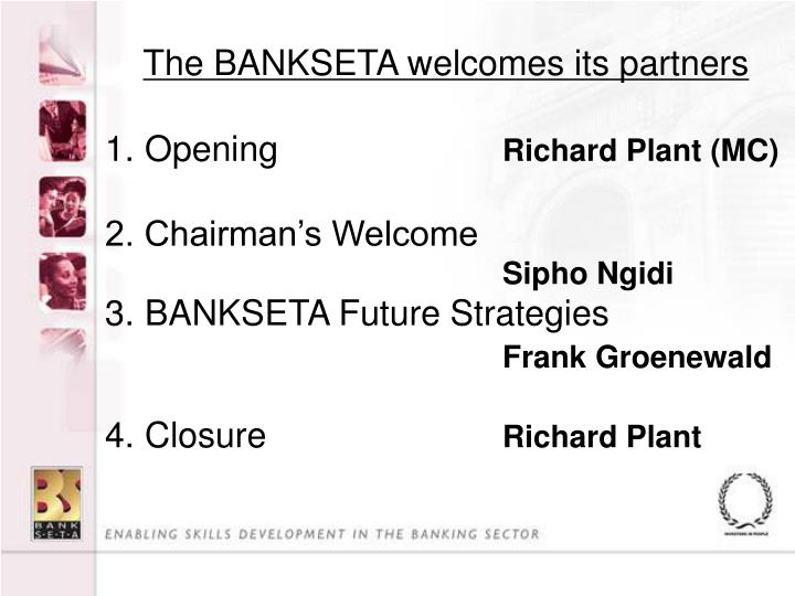 The BANKSETA welcomes its partners