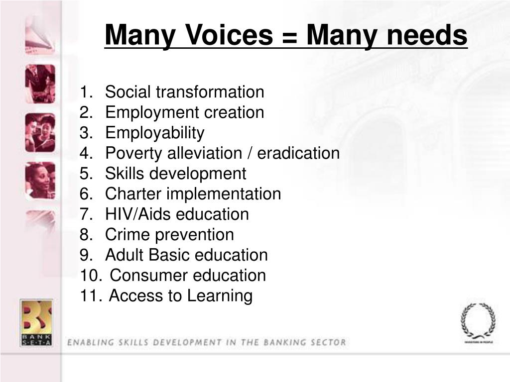 Many Voices = Many needs