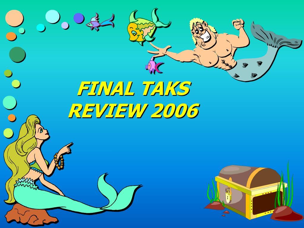 FINAL TAKS REVIEW 2006