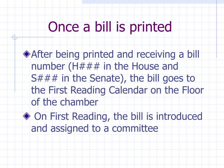 Once a bill is printed