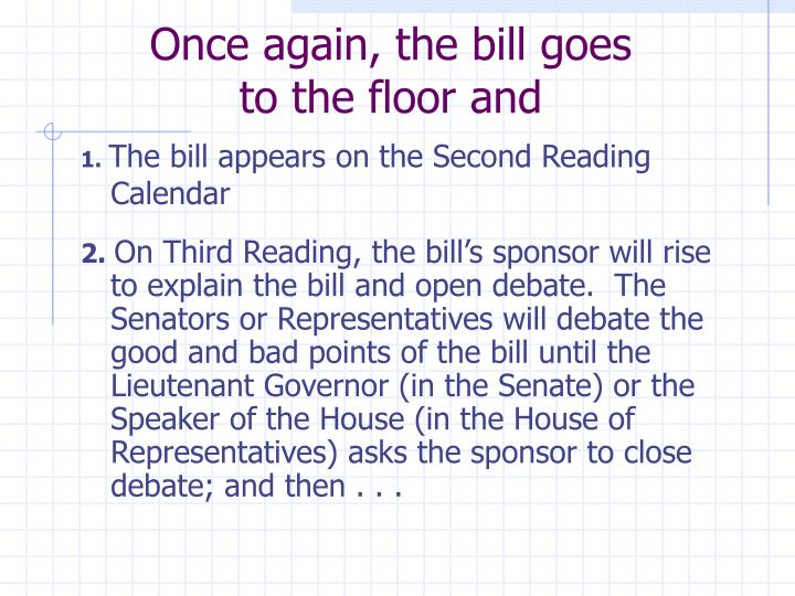 Once again, the bill goes