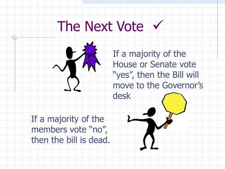 The Next Vote