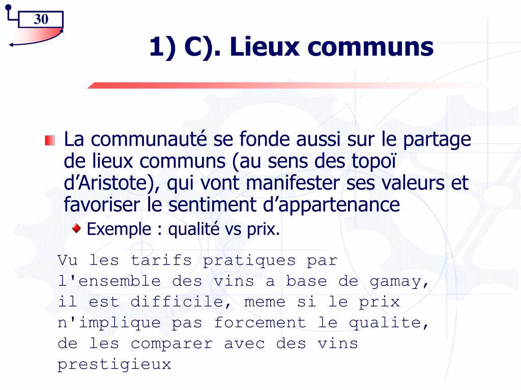1) C). Lieux communs