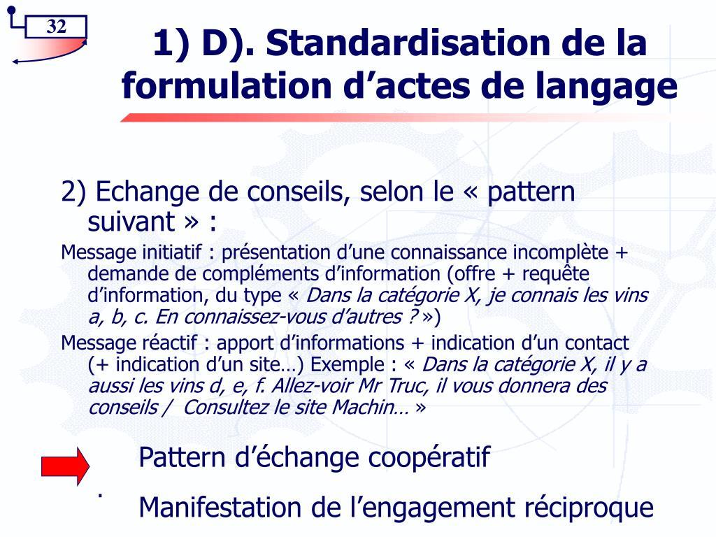 1) D). Standardisation de la formulation d'actes de langage