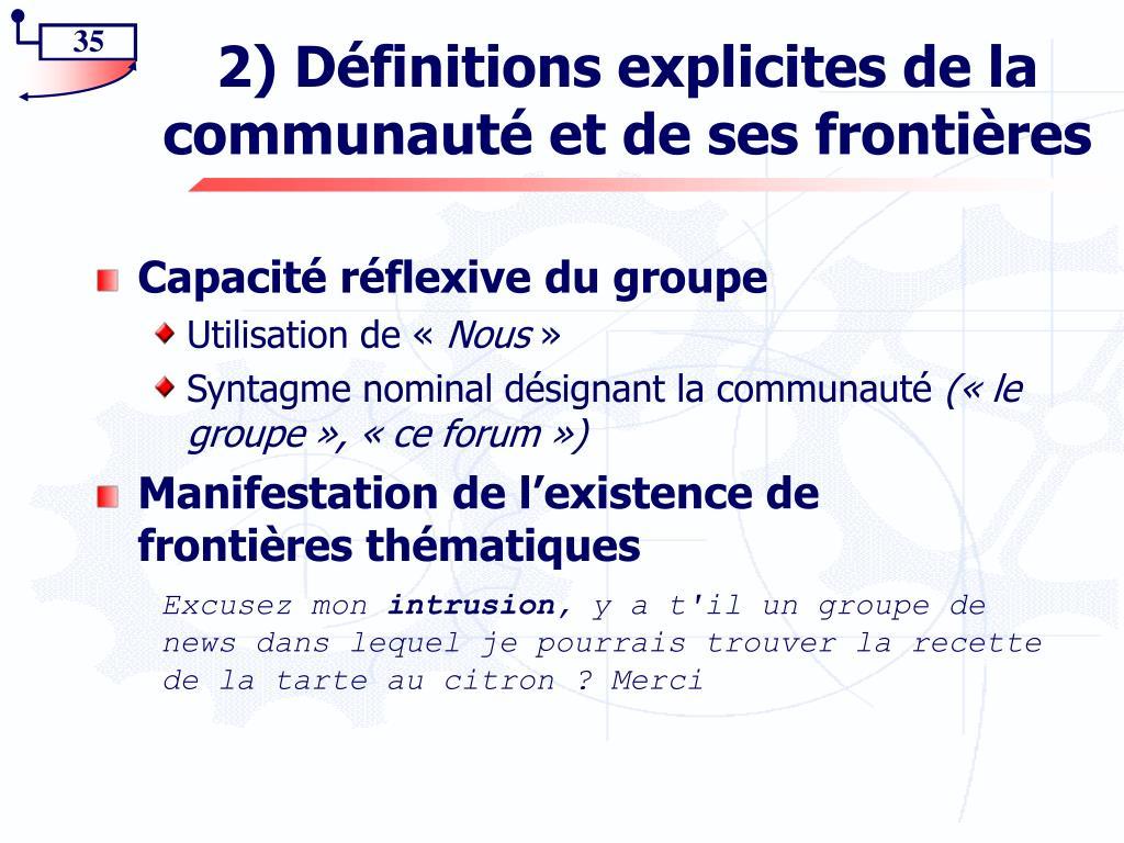 2) Définitions explicites de la communauté et de ses frontières
