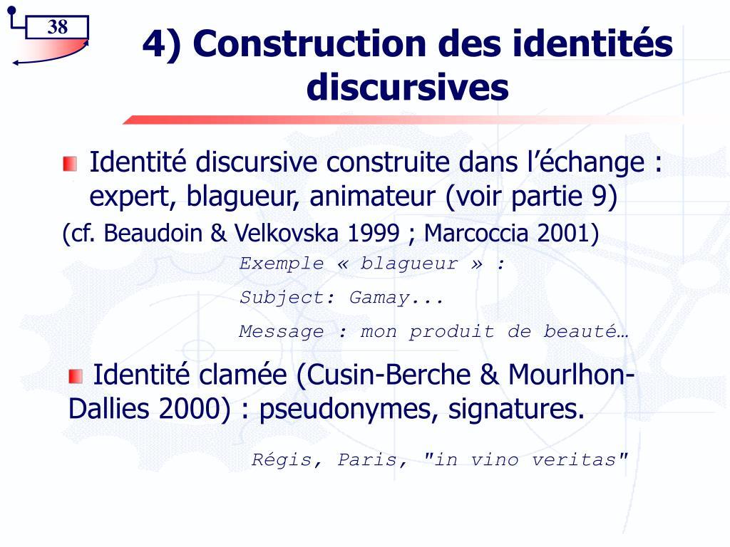 4) Construction des identités discursives