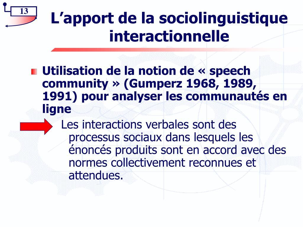 L'apport de la sociolinguistique interactionnelle