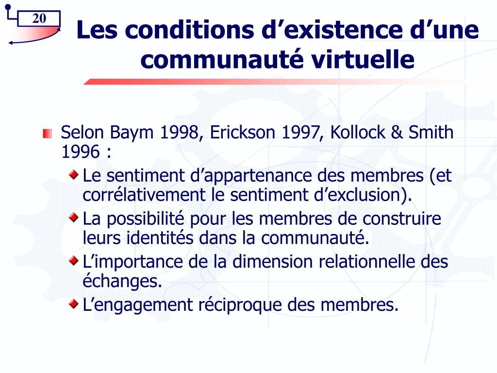 Les conditions d'existence d'une communauté virtuelle