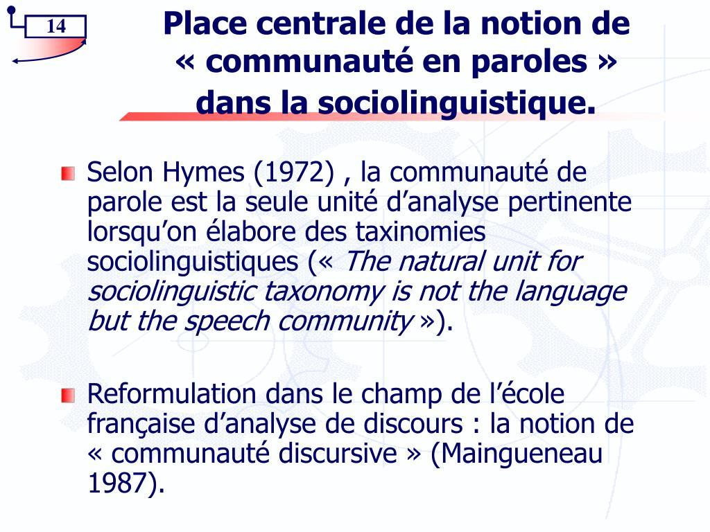 Place centrale de la notion de «communauté en paroles»