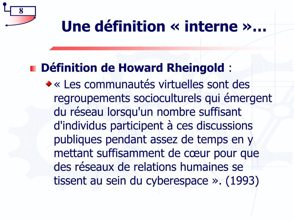 Une définition «interne»…