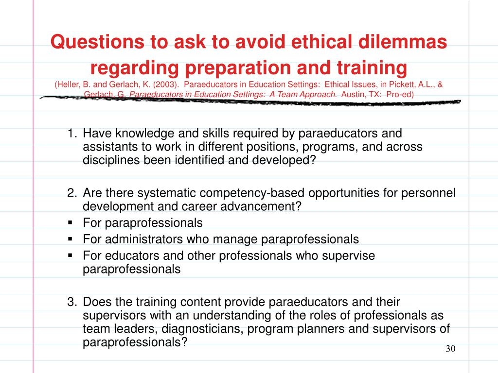 Questions to ask to avoid ethical dilemmas regarding preparation and training
