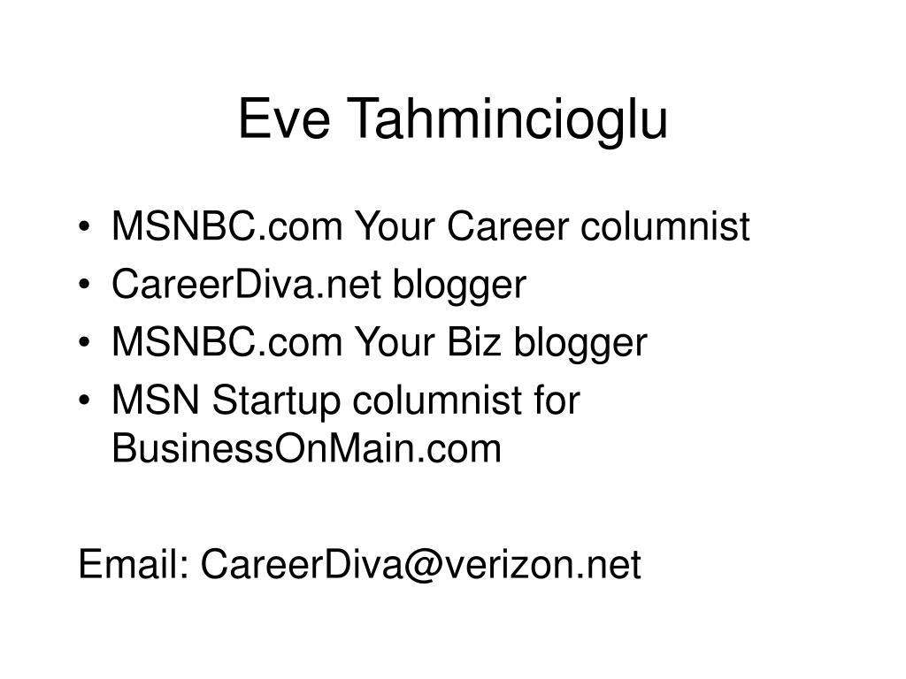 Eve Tahmincioglu
