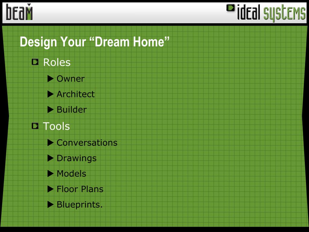 """Design Your """"Dream Home"""""""