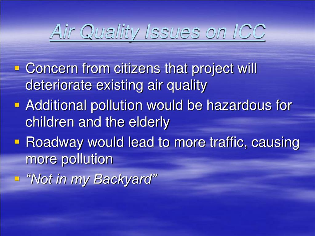 Air Quality Issues on ICC