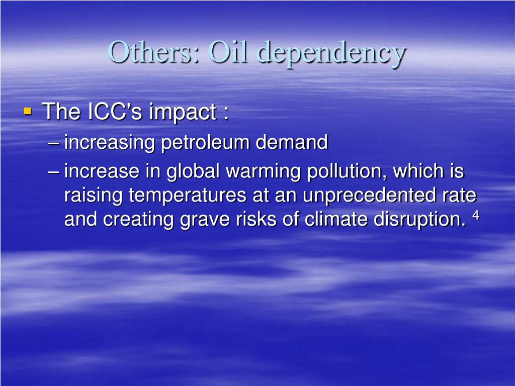 Others: Oil dependency