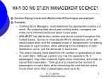 why do we study management science