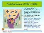 final maintenance of effort fmoe