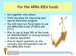 for the arra idea funds