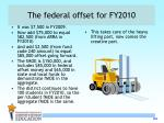 the federal offset for fy2010