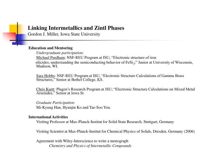 Linking intermetallics and zintl phases gordon j miller iowa state university
