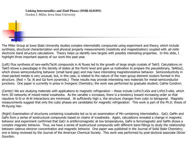 Linking Intermetallics and Zintl Phases (DMR-0241092)
