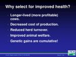 why select for improved health