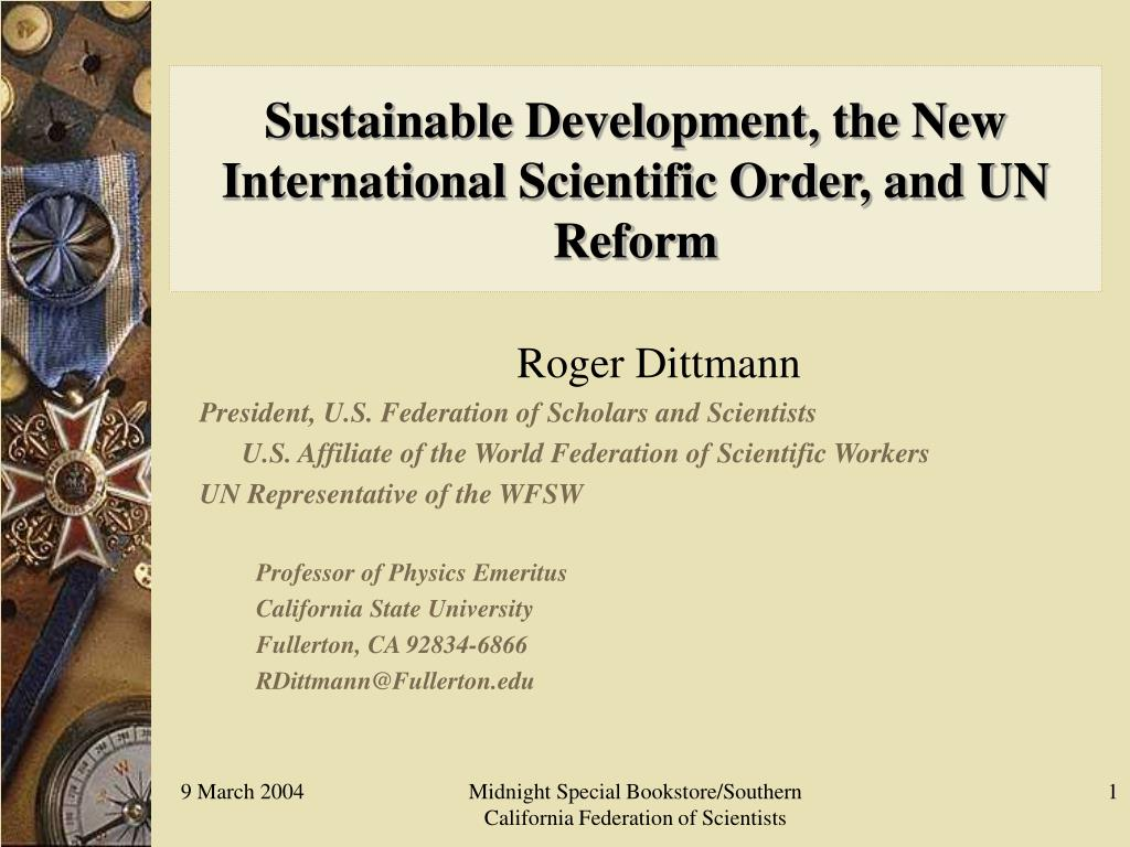 sustainable development the new international scientific order and un reform l.