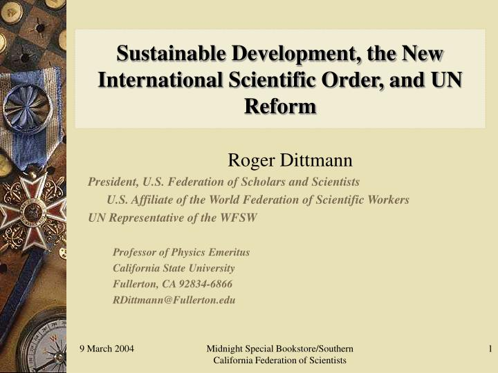 sustainable development the new international scientific order and un reform n.