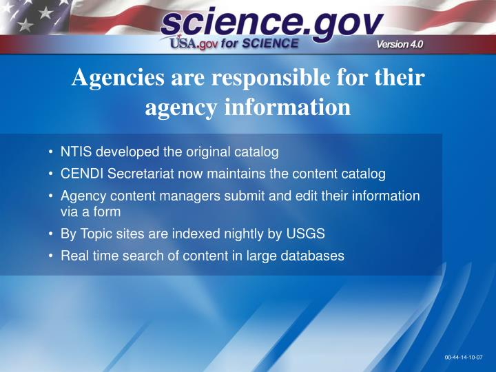 Agencies are responsible for their agency information