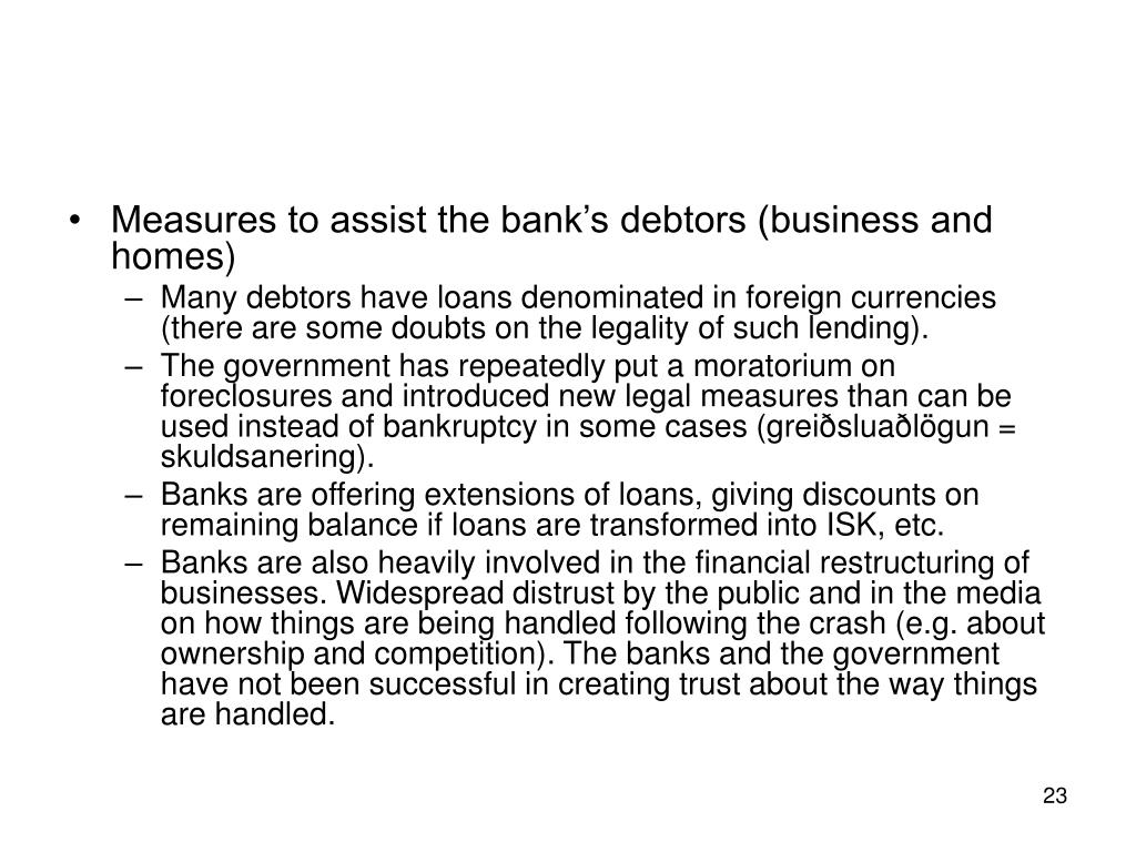 Measures to assist the bank's debtors (business and homes)
