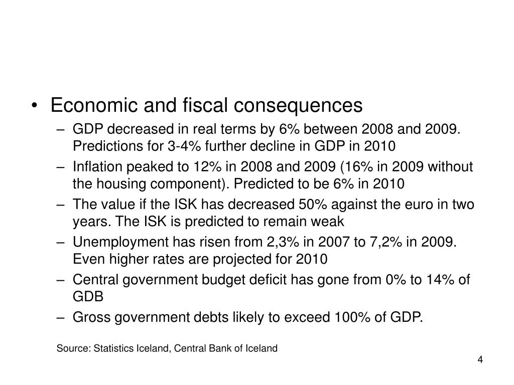 Economic and fiscal consequences