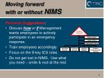 moving forward with or without nims
