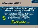 who uses nims