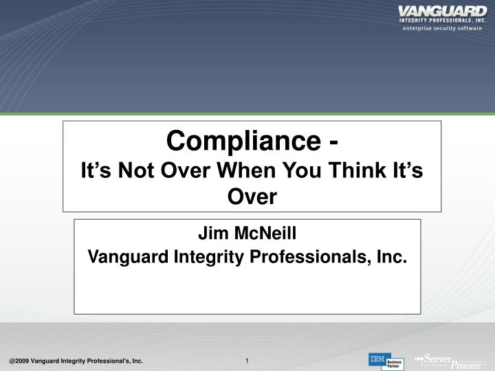 Compliance it s not over when you think it s over